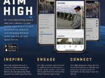 The Aim High app is a comprehensive, intuitive recruiting tool powered by a data-rich enterprise solution that helps the Air Force find elite Airmen, as well as guide recruits to discover their passions through intuitive, interactive means. Courtesy graphic