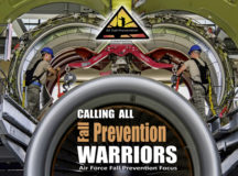"""One Airman or Space Professional lost to a fall mishap is one too many. Since 2015 there have been 15 fatalities and permanent disabilities caused by on- and off-duty falls in the Air Force. Take some time to focus on fall prevention using this year's Air Force theme, """"Calling All Fall Prevention Warriors!"""""""