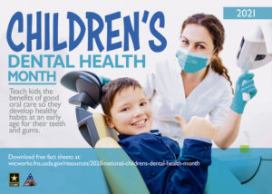 Good dental habits are especially important for children